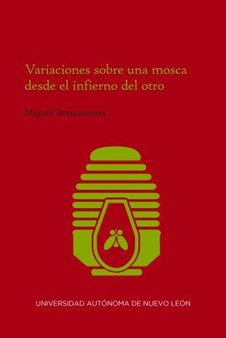 Narrativa-Variaciones sobre una mosca... (Miguel Barquiarena)