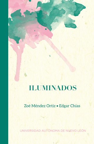 Zoe Mendez Ortiz Edgar Chias - Iluminados