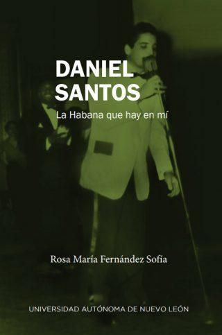 Daniel Santos La Habana que hay en mi