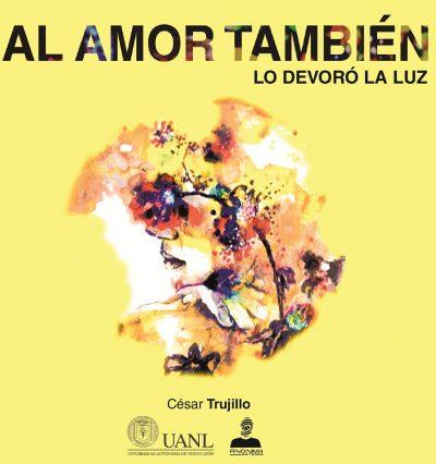 César Trujillo - El amor también