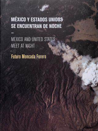 Futuro moncada mexico y estados unidos