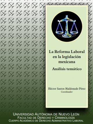 La Reforma Laboral en la legislación mexicana