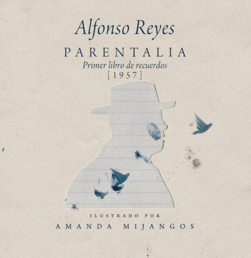 Alfonso Reyes - Parentalia