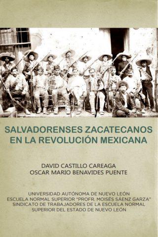 salvadorenses zacatecanos en la revolucion mexicana