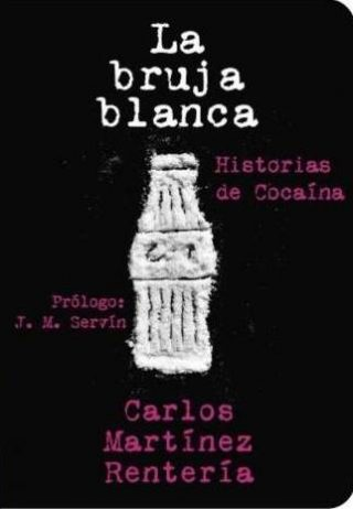 Carlos Martinez Renteria - La bruja blanca